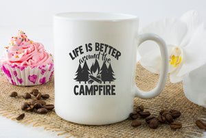 Mug 15oz. - Life Is Better Around The Campfire