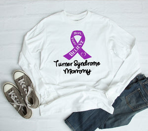 Long Sleeve Shirt - Turner Syndrome Mommy