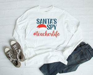 Long Sleeve Shirt - Santa's Spy #teacherlife