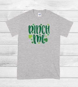 T-Shirt - Pinch Me (V-Neck or Unisex Classic Fit)