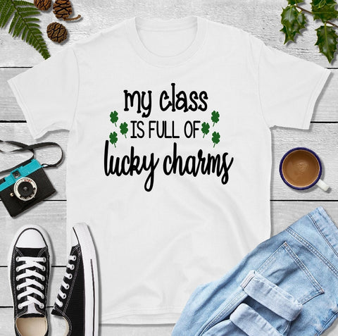 T-Shirt - My Class Is Full Of Lucky Charms (V-Neck or Unisex Classic Fit)