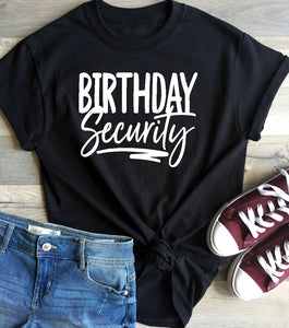 T-Shirt - Birthday Security