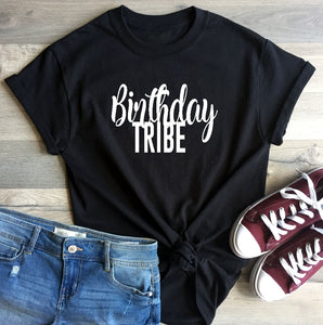 T-Shirt - Birthday Tribe