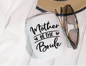 Stainless Steel Stemless Wine Glass/Mug 12oz. - Mother Of The Bride