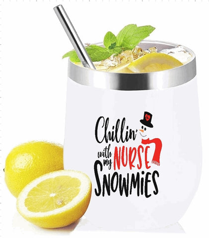 Stemless Wine Glass/Mug Tumbler 12oz. - Chillin With My Nurse Snowmies