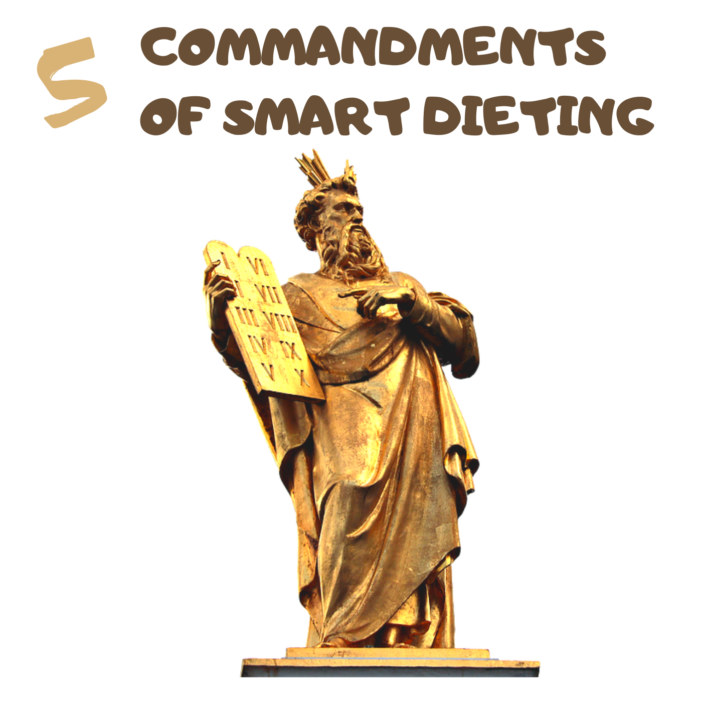 The 5 Commandments Of Smart Dieting