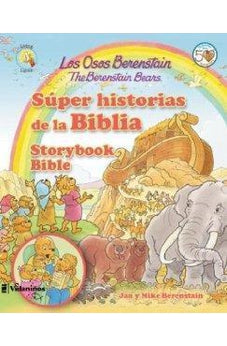 Los Osos Berenstain Super Historias De La Biblia/The Berenstain Bears Storybook Bible