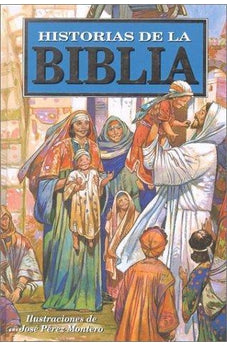 Historias De La Biblia / The Children'S Bible Story Book