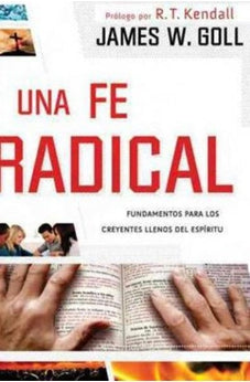 Una Fe Radical/Radical Faith