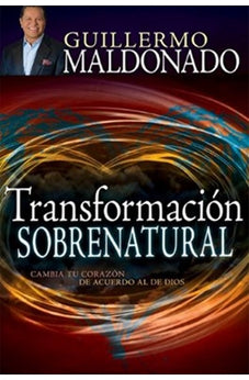 TRANSFORMACION SOBRENATURAL (ENGLISH AND SPANISH EDITION) 9781629111971