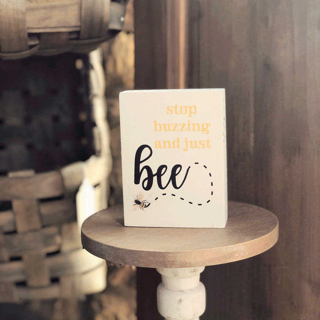 Just Bee Sign