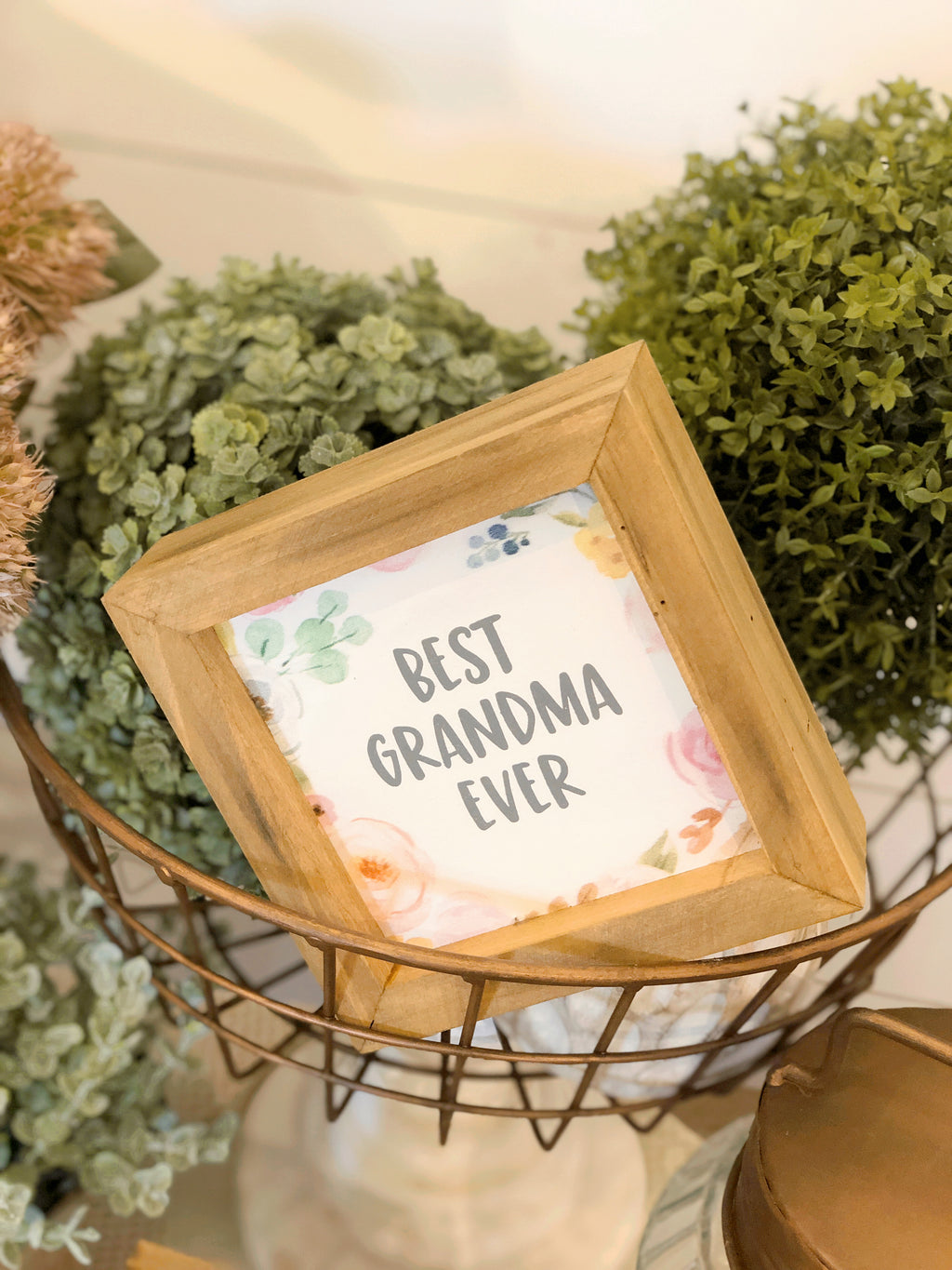 """Best Grandma Ever"" Sign"