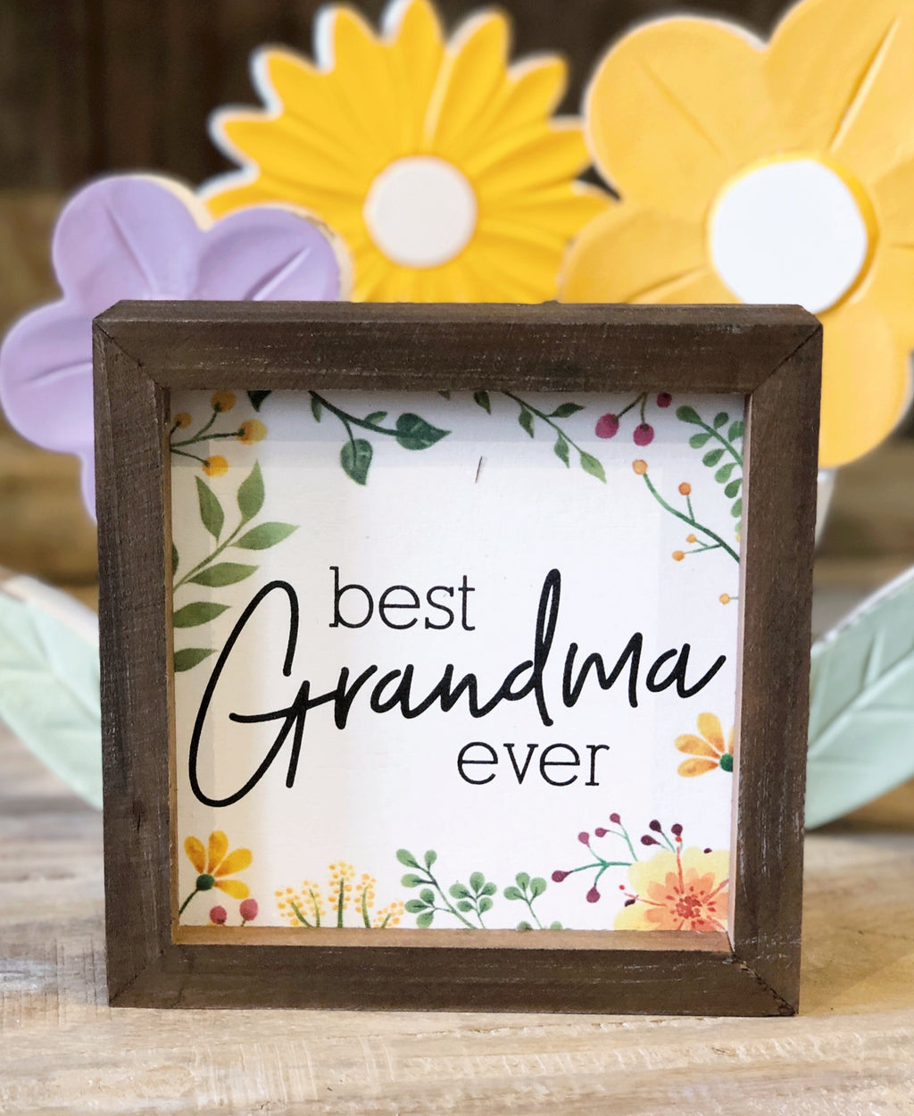 """Best Grandma Ever"" Floral Sign"