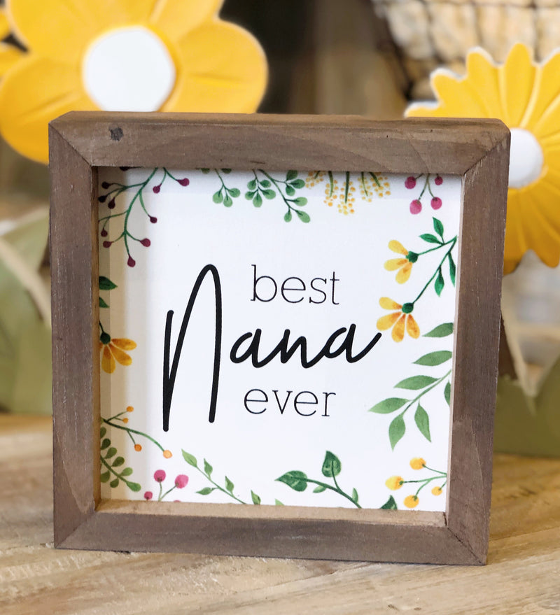 """Best Nana Ever"" Floral Sign"