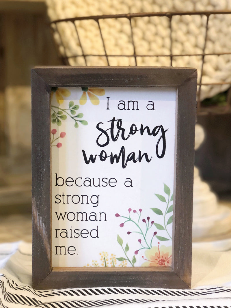 Strong Woman Sign
