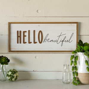 "Sign ""Hello Beautiful"""