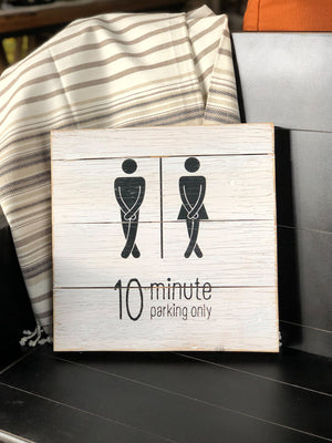 """10 Minute Parking Only"" Sign"