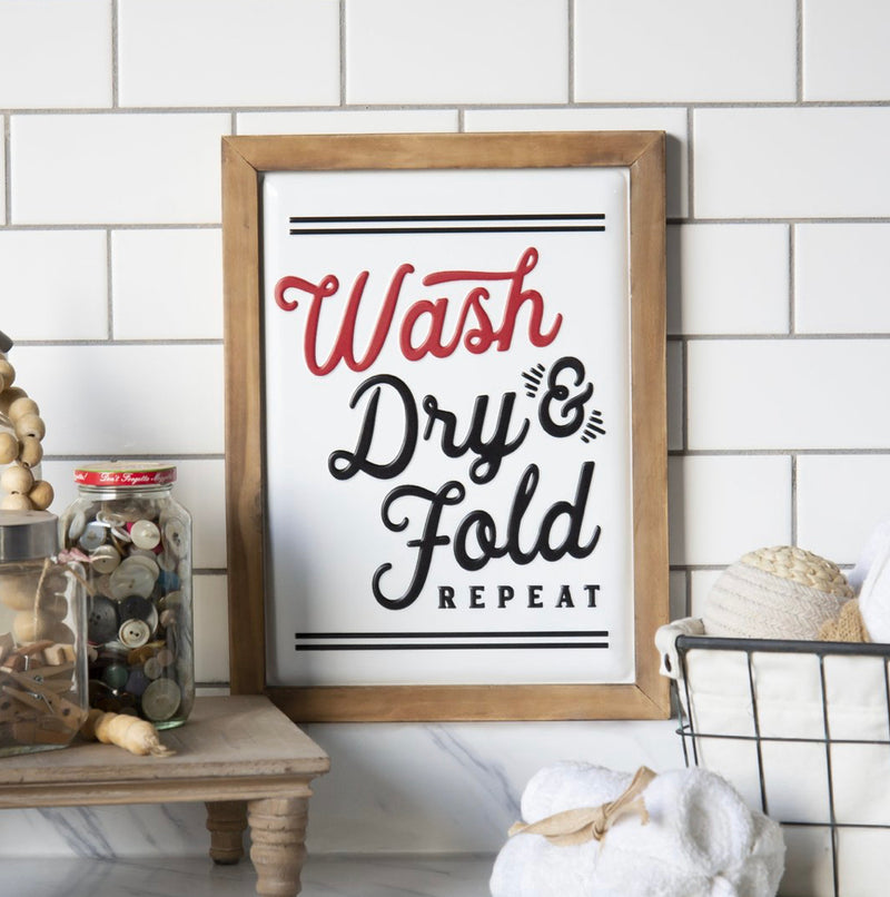 """Wash, Dry, Fold"" Sign 16"""