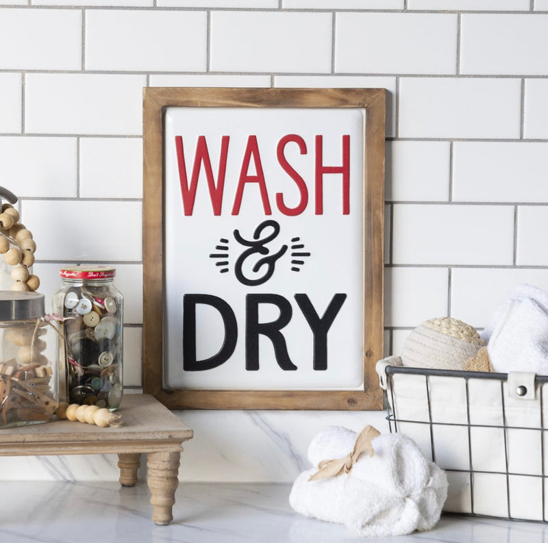 """Wash and Dry"" Sign 16"""