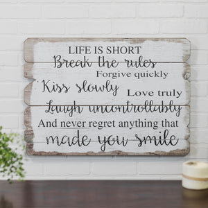 "Wood Sign ""Life Is Short"""