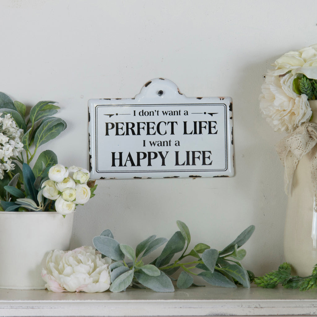 "Sign ""Perfect Life"""