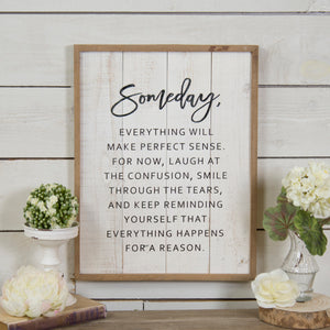 Someday Sign on Shiplap