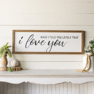 """I Love You"" Sign 36"""