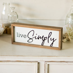 "Block Sign ""Live Simply"""