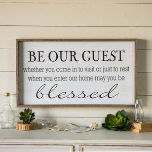 "Sign ""Be Our Guest"""