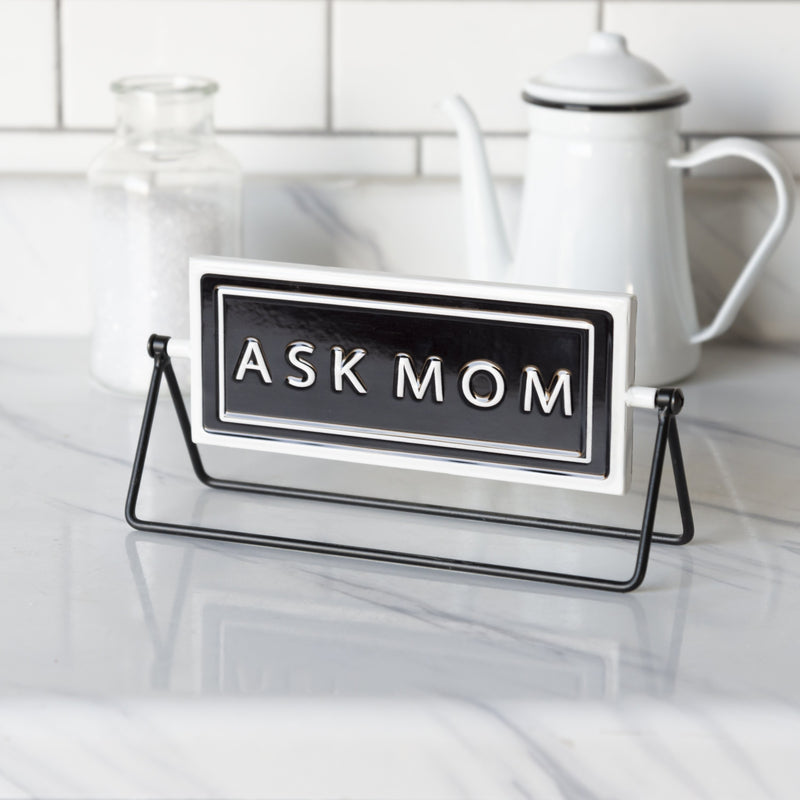 """Ask Mom/Dad"" Sign 10"""