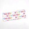 Eat Teach Sleep Repeat knotted Headband