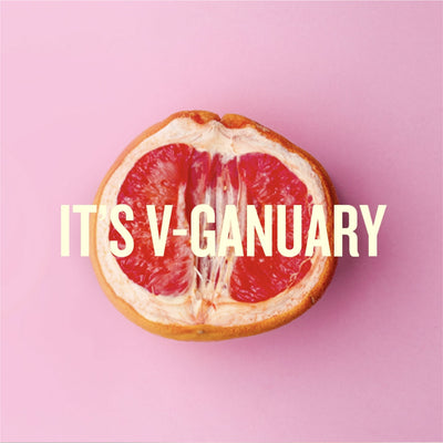 It's V-Ganuary! Ethical Ways to Care for Your V