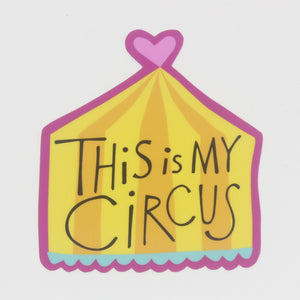 Sticker-This is My Circus