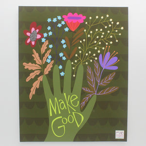 Art Print-Make Good