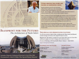 Blueprint For The Future: The Architecture of Paolo Soleri