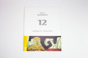What If? Quaderno 12 - Animism vs. Animation