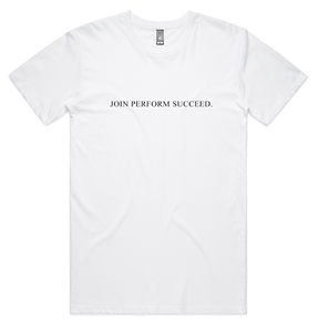 JPS STAPLE WHITE TEE: JOIN PERFORM SUCCEED