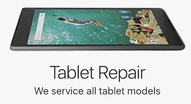 TABLET REPAIR
