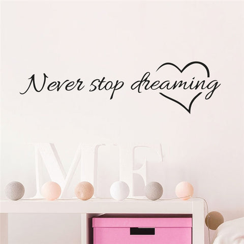 Inspiration Quote words Never Stop Dreaming with Heart home decor wall decal
