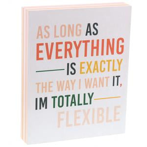 """Totally Flexible"" Box Sign"