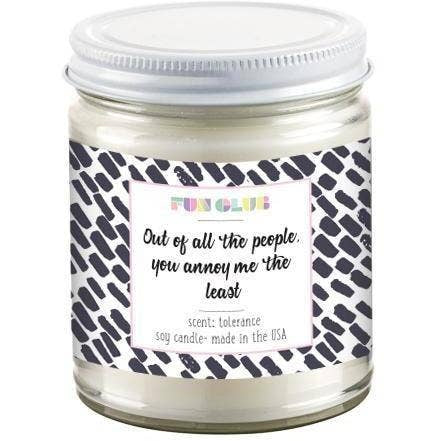 """You Annoy Me the Least"" Candle"