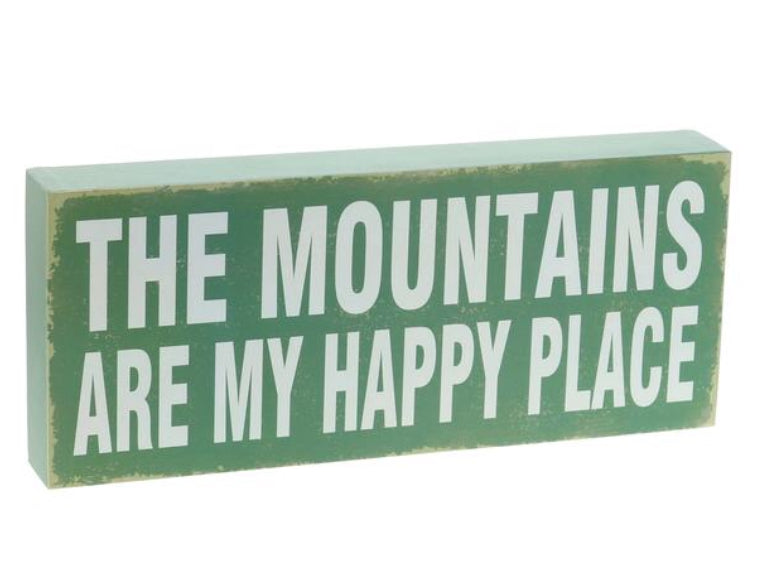 """Mountains are my happy place"" Box Sign"