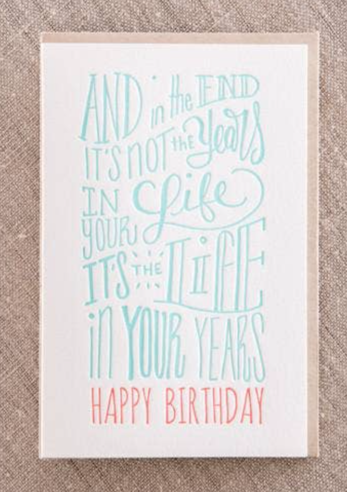 """Life In Your Years"" Birthday Card"