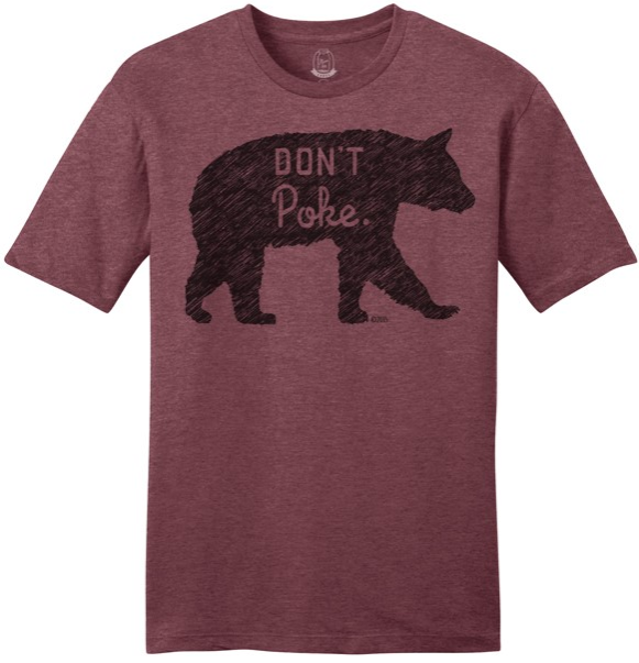 """Don't Poke the Bear"" T-Shirt"