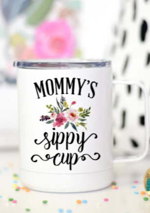 Mommy's Sippy Cup Travel Mug