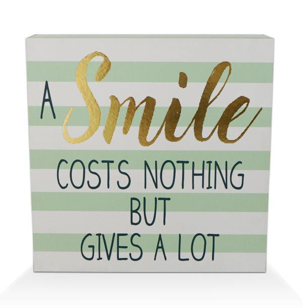 """A Smiles Costs Nothing"" Wooden Box Sign"