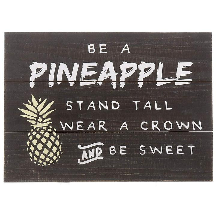 """Be A Pineapple"" Wall Hanging"