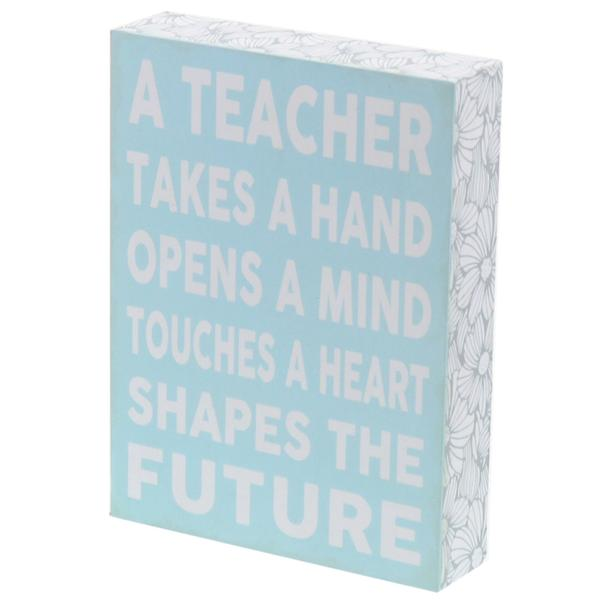 """A Teacher Takes A Hand"" Box Sign"
