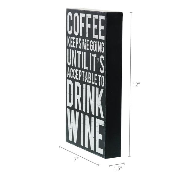 """Coffee Keeps Me Going"" Box Sign"