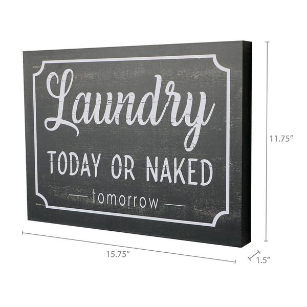 """Laundry Today Or Naked Tomorrow"" Box Sign"